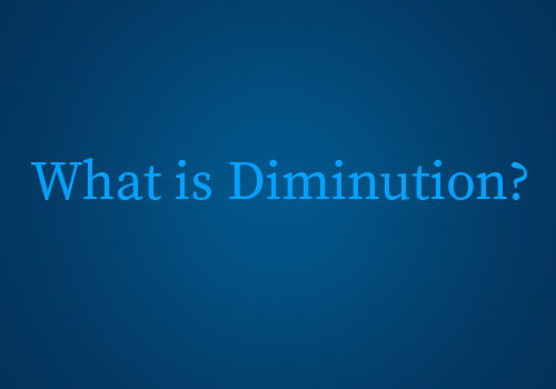 Clifford James Diminution Insurance - What is diminution?